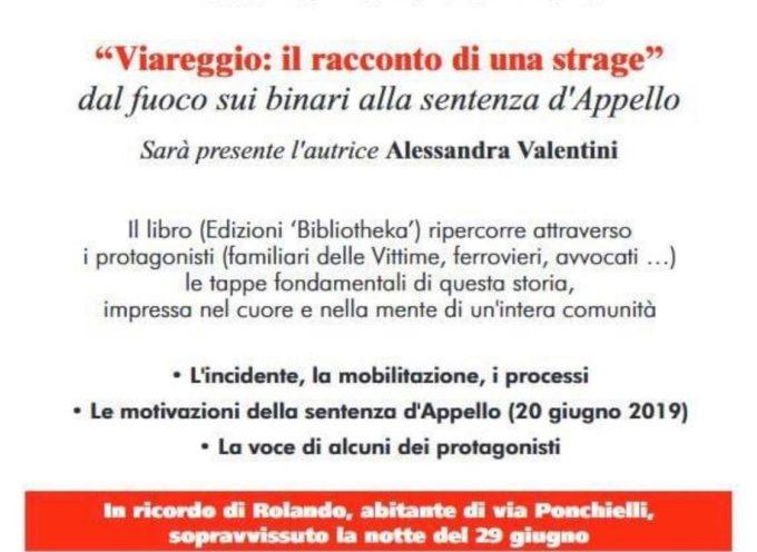 """Presentazione del libro """"Viareggio: il racconto della strage"""""""