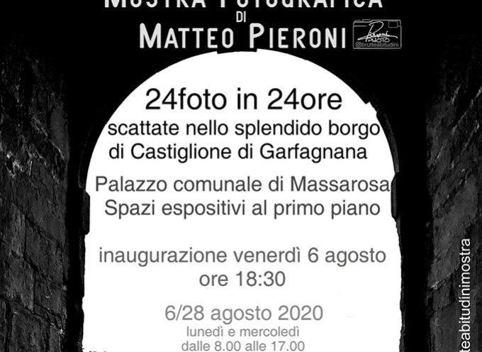 dal 6 al 28 agosto la mia Mostra CASTIGLIONE IN A DAY, presentata a Castiglione 2 anni fa, sarà esposta nello spazio espositivo del Palazzo Comunale di Massarosa.