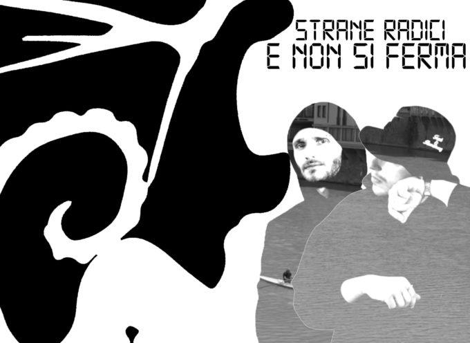 """""""E non si ferma"""", il nuovo singolo di Strane Radici"""