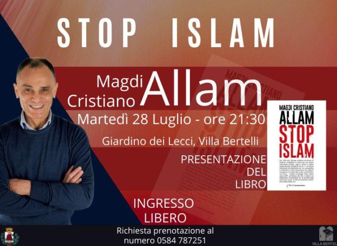 Villa Bertelli, martedì 28 luglio – Magdi Allam presenta il libro Stop Islam per MCA Comunicazioni