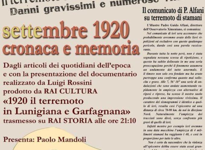 Lunedì 7 settembre ricorre il centenario del tragico terremoto che devastò parte della Garfagnana e della Lunigiana,
