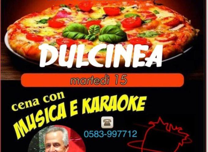 A DULCINEA  SULLA PESCIATINA – DOMANI SERA 15 SETTEMBRE GIRO PIZZA   A 10 EURO