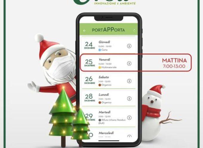 il giorno di Natale, venerdì 25 dicembre, il servizio Porta a Porta sarà regolarmente svolto la mattina,