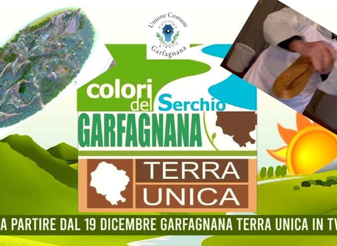 GARFAGNANA TERRA UNICA IN TV