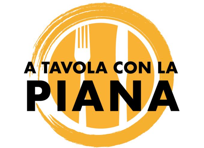 "A TAVOLA CON LA PIANA"","