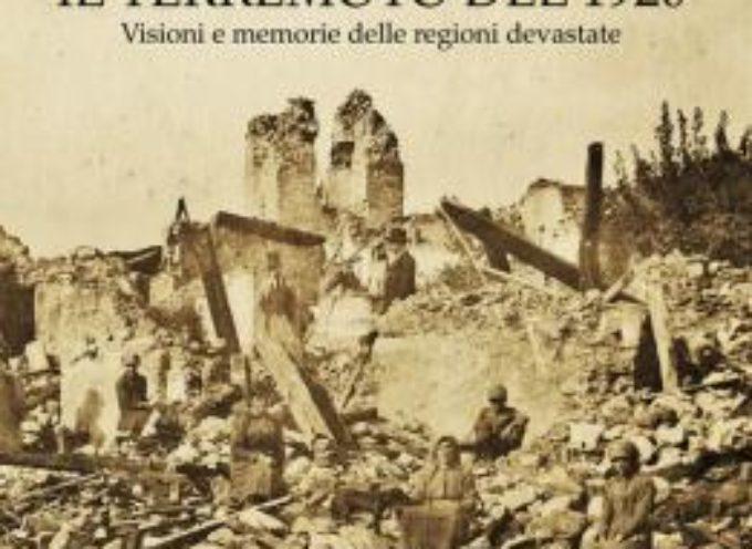 Giovedì al Museo Gli incontri de La Giubba, Il Terremoto del 1920 Visioni e memorie delle regioni devastate