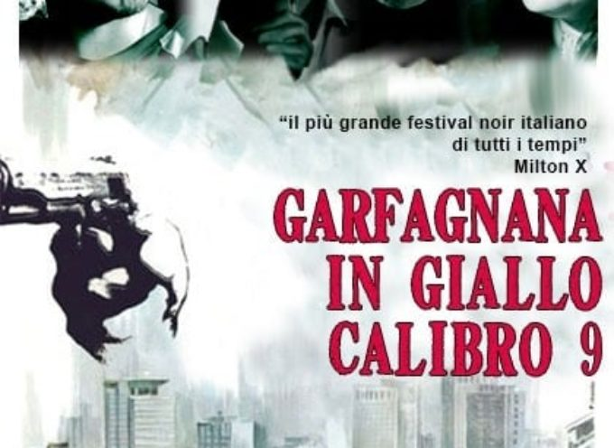 Barga.. Garfagnana in Giallo 2021: premio letterario dedicato al noir e al giallo