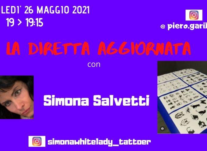 I RIFLETTORI DELLA DIRETTA AGGIORNATA SULLA CREATIVITA' DI SIMONA SALVETTI