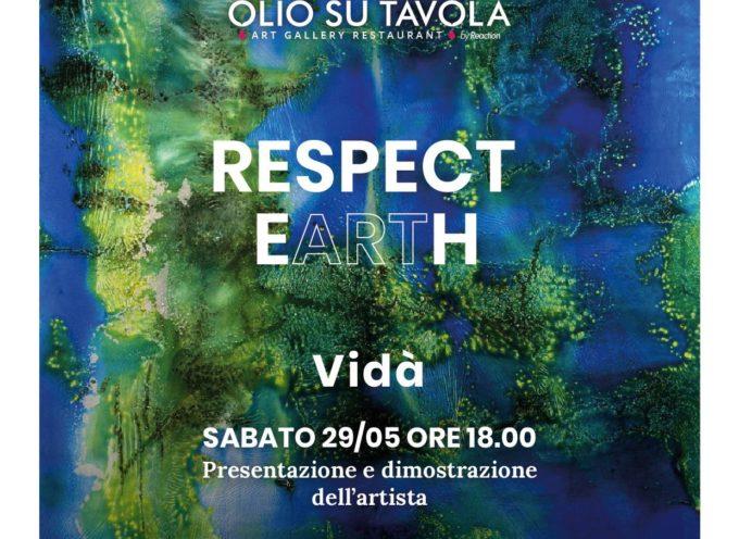 Alla Galleria d'Arte OlioSuTavola per RESPECT eARTh Vidà racconta come nascono i suoi colori