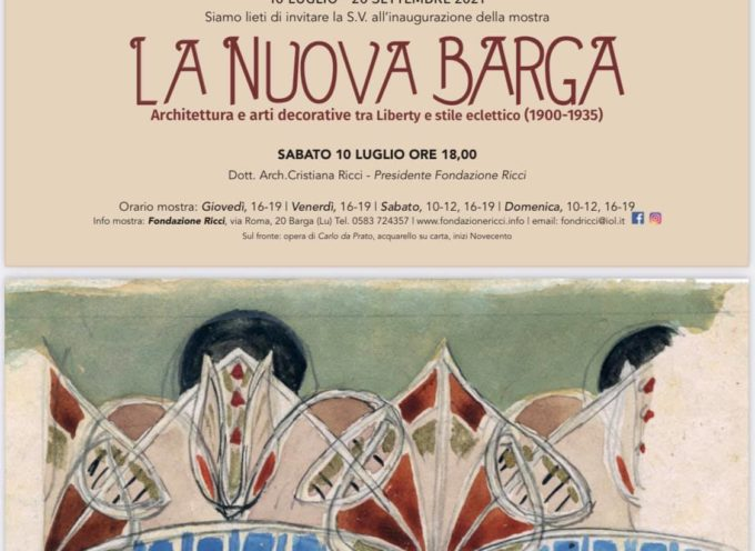 """Siamo lieti di invitarvi Sabato 10 luglio ore 18 alla inaugurazione della mostra """"La nuova Barga."""