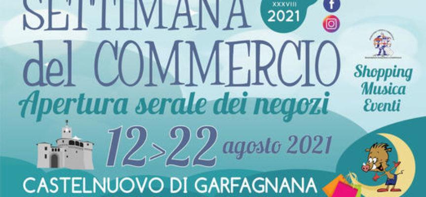 SETTIMANA DEL COMMERCIO 2021 Dal 12 al 22 Agosto 2021 A CASTELNUOVO