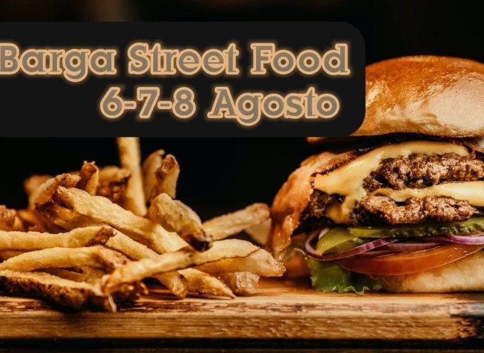 Barga il 6-7-8 Agosto in piazza Pascoli arriva lo Street food
