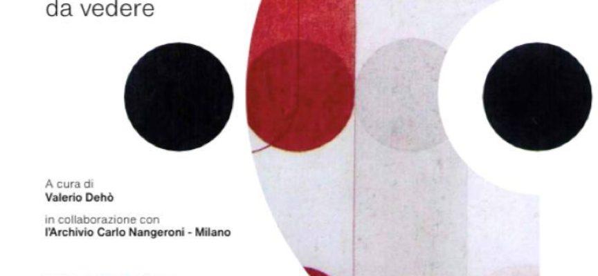 """dal 7 agosto fino al 12 settembre 2021, al Forte Lorenese di Forte dei Marmi, la mostra """"Carlo Nangeroni. Abstraction: musica da vedere"""""""