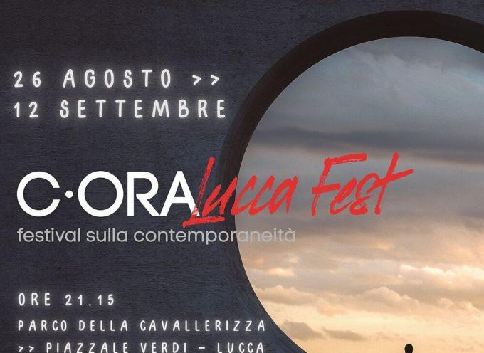 C·ORA LUCCA FEST – FESTIVAL SULLA CONTEMPORANEITÀ: