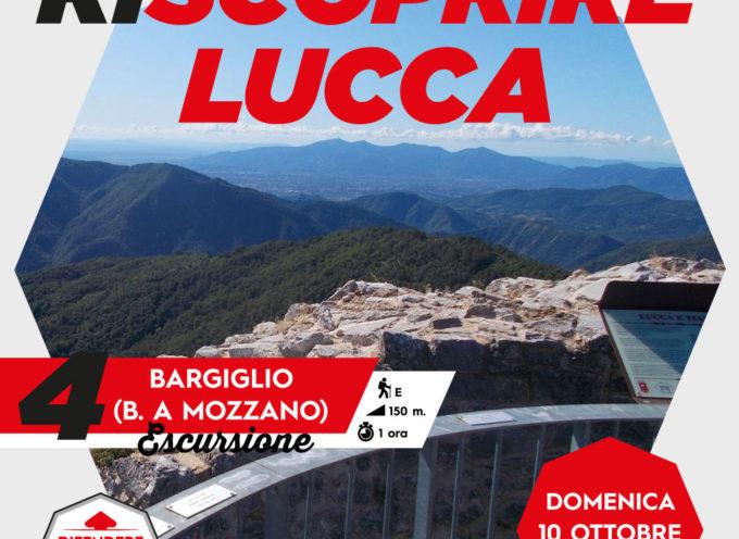 Difendere Lucca: domenica 10 ottobre recupera l'escursione al Bargiglio